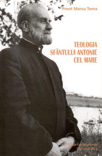 Teologia Sfântului Antonie cel Mare