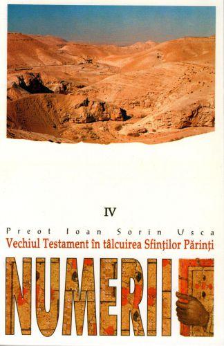 Vechiul Testament in talcuirea Sfintilor Parinti (IV) Numerii