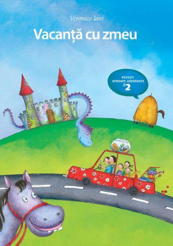Vacanta cu zmeu - Veronica Iani (CARTE)