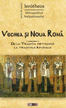 Vechea și Noua Romă