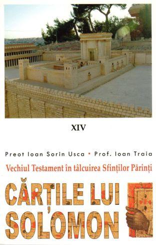 Vechiul Testament in talcuirea Sfintilor Parinti (XIV) - Cartile lui Solomon