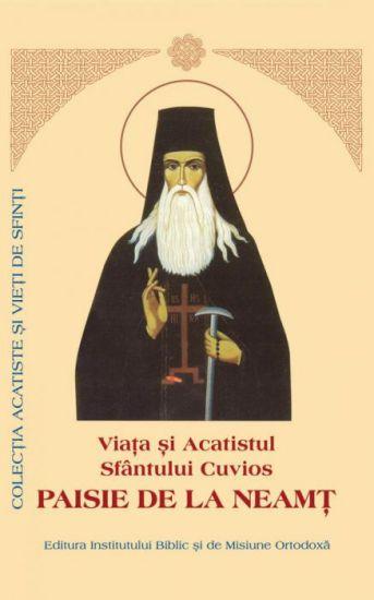 Viaţa şi Acatistul Sfântului Cuvios Paisie de la Neamţ