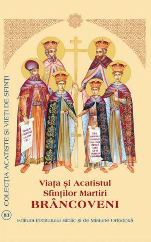 Viaţa şi Acatistul Sfinţilor Martiri Brâncoveni