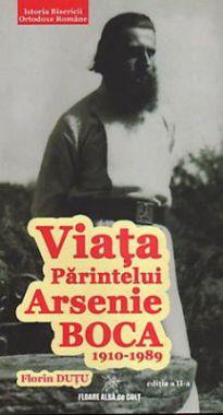 Viata Sfântului Arsenie Boca de la Prislop 1910-1989