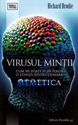 ¤ Virusul minții: Cum ne poate fi de folos o știință revoluționară, memetica
