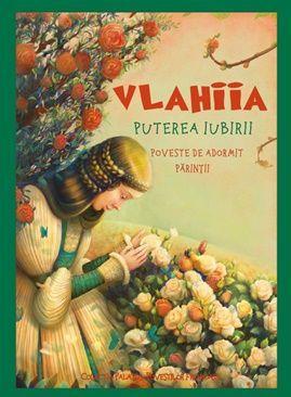 Vlahiia. Puterea iubirii  - Danion Vasile (CARTE)
