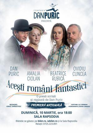 Premiera Acești români fantastici - Dan Puric