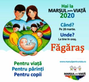 Marșul pentru Viață în Făgăraș - Pentru Viață. Pentru Părinți. Pentru Copii (28 martie 2020)