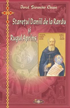 Ieroschimonahul Daniil Sandu Tudor, mărturisitor de foc al Rugului Aprins
