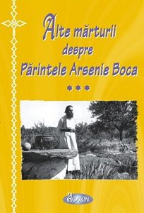 Alte marturii despre Parintele Arsenie Boca - Ioan Cismileanu (CARTE)