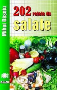¤ 202 reţete de salate