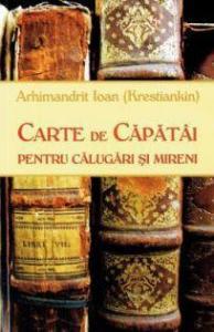 Carte de căpătâi pentru călugări și mireni