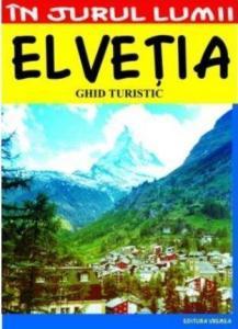 Elveţia – ghid turistic