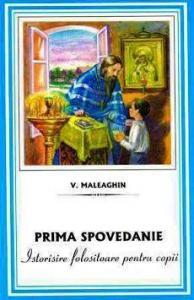 Prima spovedanie - Istorisire folositoare pentru copii