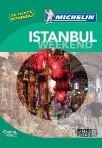 Ghidul Istanbul - Weekend (Michelin)