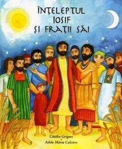 Inteleptul Iosif si fratii sai