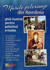 Marile pelerinaje din ROMÂNIA