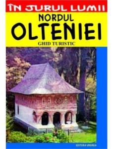 Nordul OLTENIEI (ghid turistic)