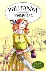 ¤ Pollyanna domnisoara (**)