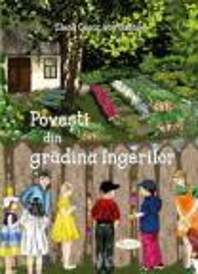 Poveşti din grădina îngerilor