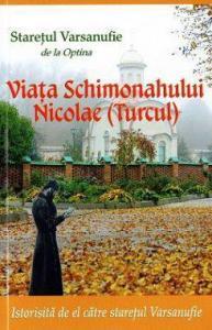 Viața Schimonahului Nicolae (Turcul)