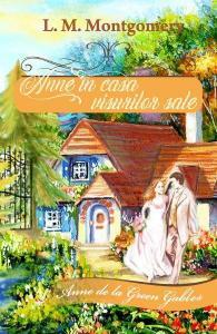 Anne în casa visurilor sale vol. 5