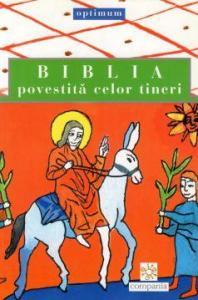 Biblia povestită celor tineri