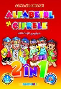 Alfabetul si cifrele - Carte de colorat cu exercitii grafice si autocolante B5
