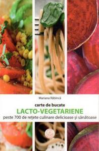 ¤ Carte de bucate. Lacto-vegetariene