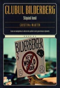 ¤ Clubul Bilderberg. Stăpânii lumii