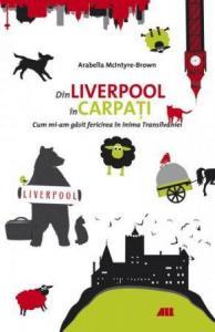 Din Liverpool în Carpați