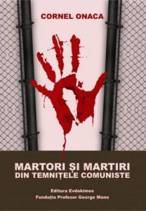 ¤ Martori şi martiri din temniţele comuniste