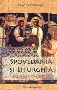 Spovedania si Liturghia salveaza omenirea
