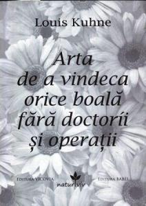 ¤ Arta de a vindeca orice boala fara doctorii si operatii