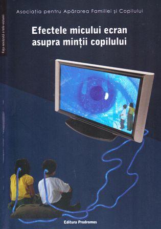 Efectele micului ecran asupra mintii copilului