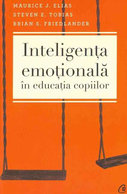 ¤ Inteligenta emotionala in educatia copiilor