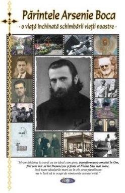 """Lansare de carte: """"Părintele Arsenie Boca - o viaţă închinată schimbării vieţii noastre"""""""